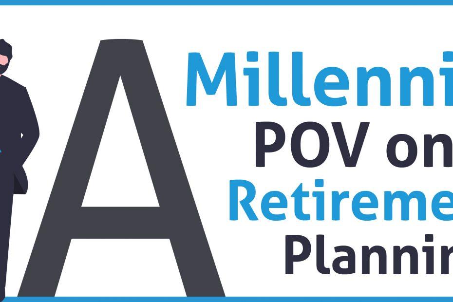 Millennial Retirement Planning